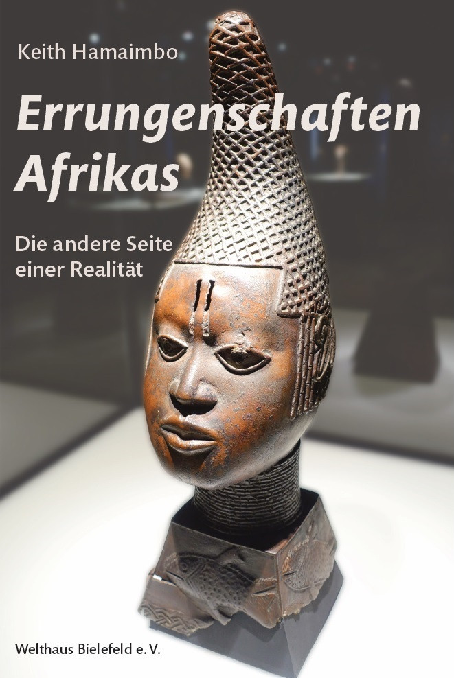 Errungenschaften Afrikas - die andere Seite einer Realität