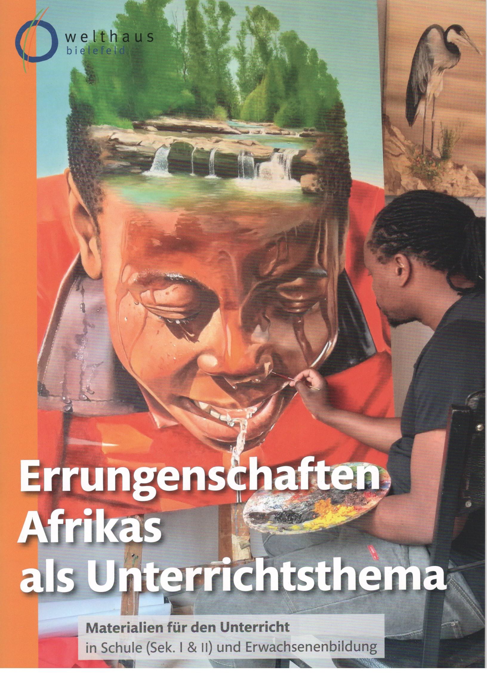 Errungenschaften Afrikas als Unterrichtsthema