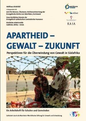 Apartheid-Gewalt-Zukunft