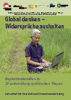 Global denken-Widersprüche aushalten (Einzelheft)